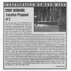 Frank, Peter, Installation of the Week: Cindy Bernard: Location Proposal #2, LA Weekly, February 11=17, 2000